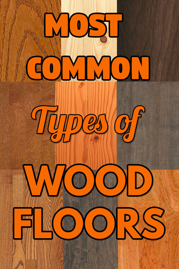 most-common-types-of-wood-floors